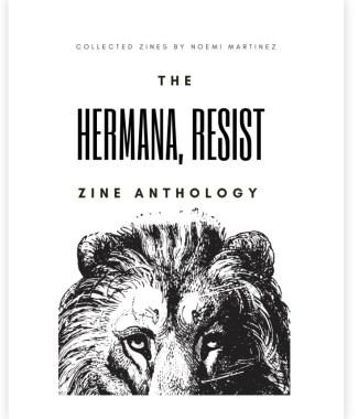 Hermana, Resist Zine Anthology