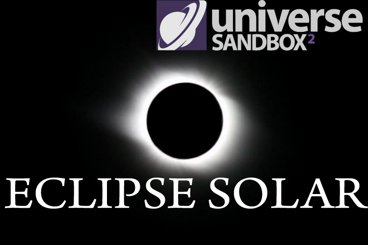 Simulando el Eclipse Solar del 21 de Agosto con el Universe Sandbox 2