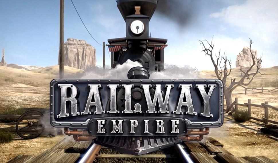 ¡Todos a bordo! Railway Empire embarca hoy en su viaje inaugural