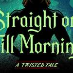 Win a Copy of 'Straight on Till Morning' from Disney Books