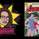 Lady Comic Book History – Ep. 11: 1962