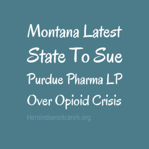 HeroinDoesntCare.org, PeopleRecover.org, Purdue Pharma sued