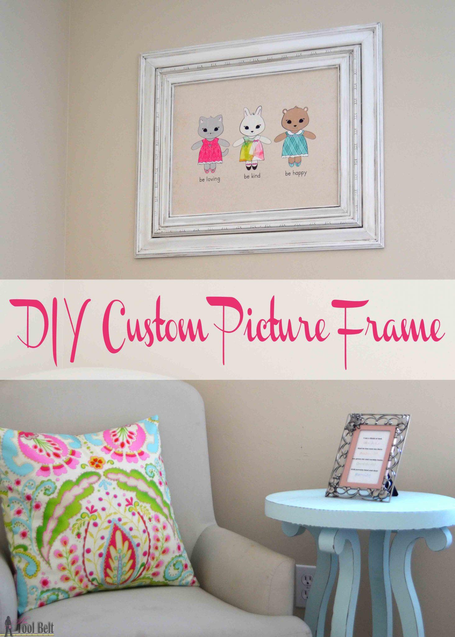 Diy Custom Picture Frame