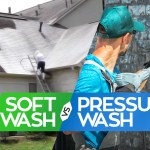 Exterior House Cleaning - Soft Wash vs Pressure Wash