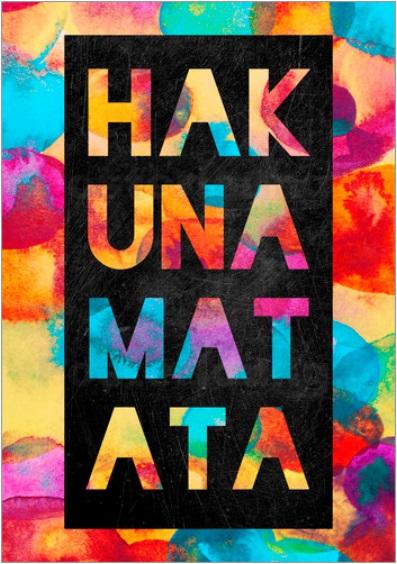 Motivation Hakuna Matata