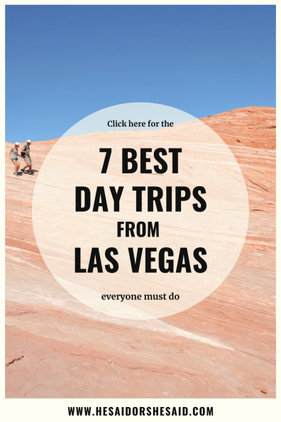 7 BEST day trips from Las Vegas everyone must do by hesaidorshesaid