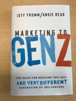 Angie Read's Book - Marketing to Gen Z