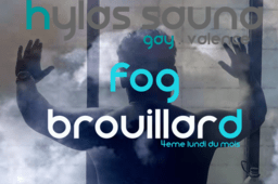 BROUILLARD_GAY_JOURNEE_BRUME_PENOMBRE_VALENCE_GAY- sauna hylas club
