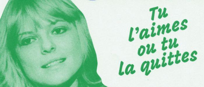 France Gall, tu l'aimes ou tu la quittes