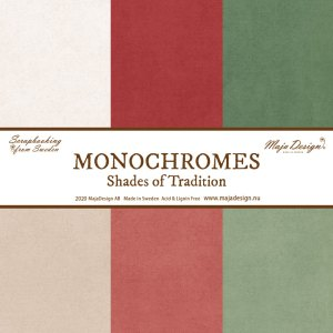 Monochromes - shades of tradition