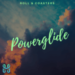 Roll and Coasters: Powerglide