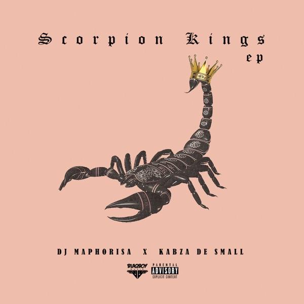 DJ Maphorisa x Kabza De Small - Scorpion Kings (EP)