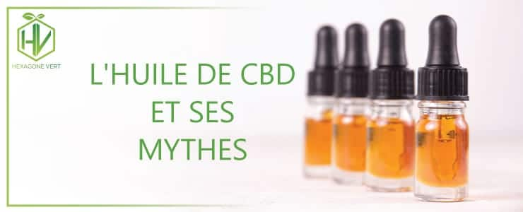 L'huile de CBD et ses mythes