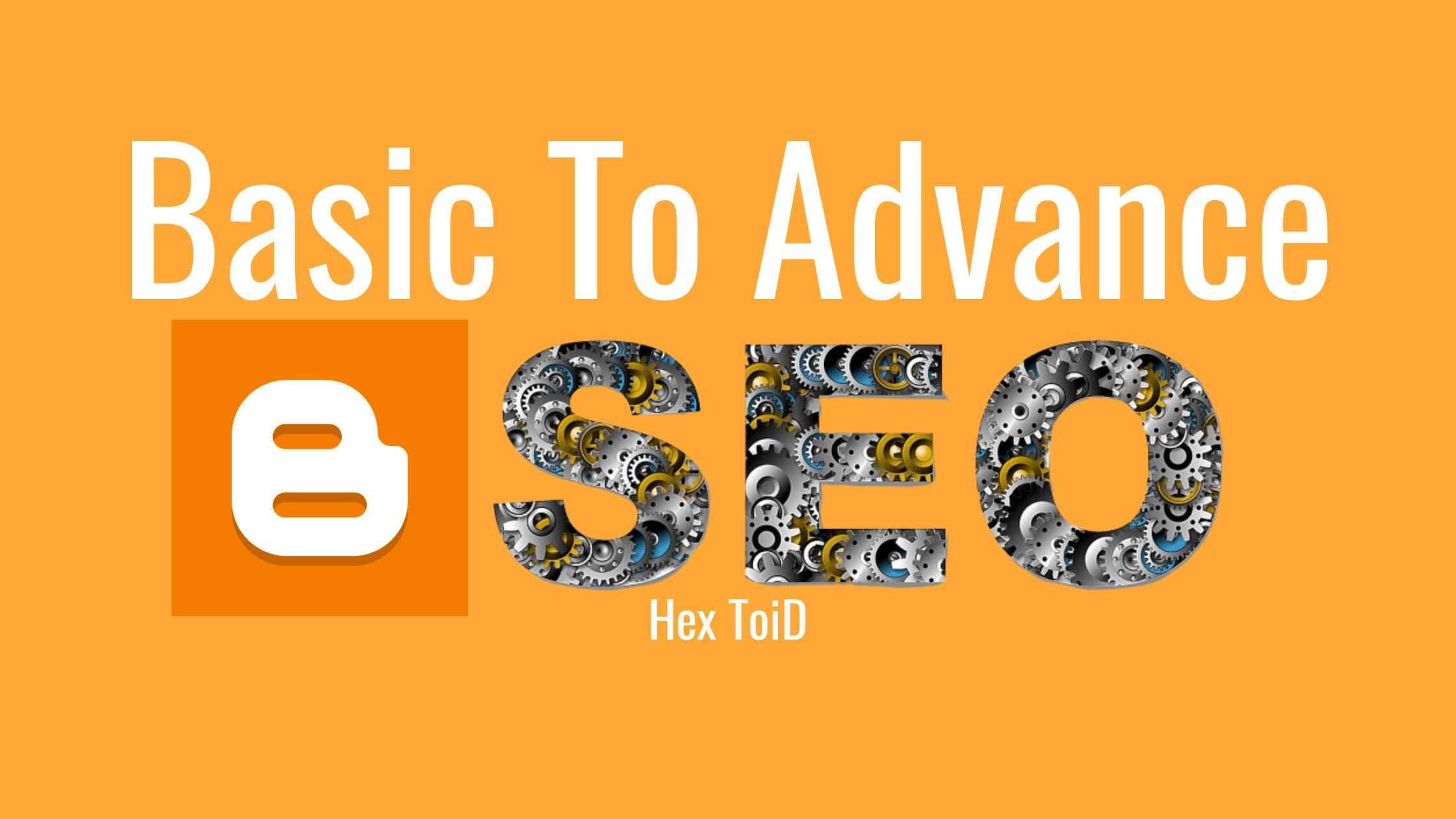Beginner To Advanced Best SEO Settings For Blogger In 2020