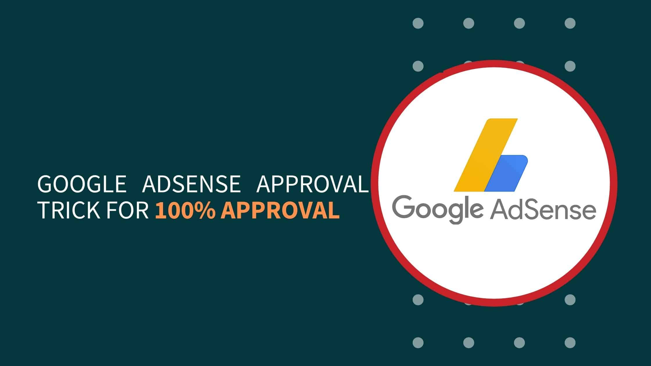 10 Google Adsense Approval Trick 2021  [WordPress & Blogger]