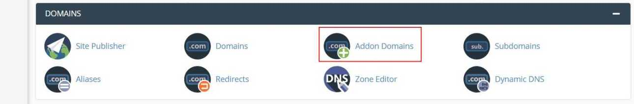 Go to cPanel > Addon Domains