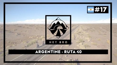 Vidéo - Episode 17 - L'Argentine La Ruta 40