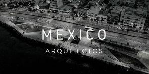 Arquitectos MEXICANOS CONTEMPORANEOS – Actuales + obras