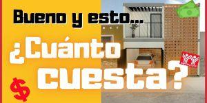 Presupuesto de OBRA ¿Cuanto cuesta construir una casa? – Casa EMILIANO