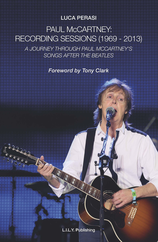 Paul McCartney: Recording Sessions (1969-2013)