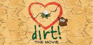 dirt: the movie