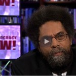 "Cornel West: Obama's Response to Trayvon Martin Case Belies Failure to Challenge ""New Jim Crow"""