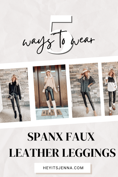5 ways to wear spanx faux leather leggings outfit ideas fall ankle booties