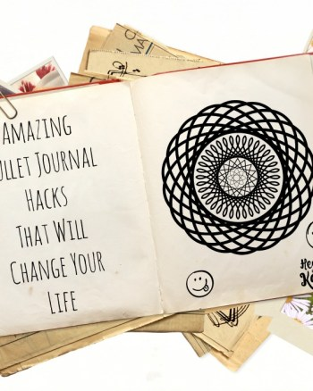 amazing bullet journal hacks that will change your life