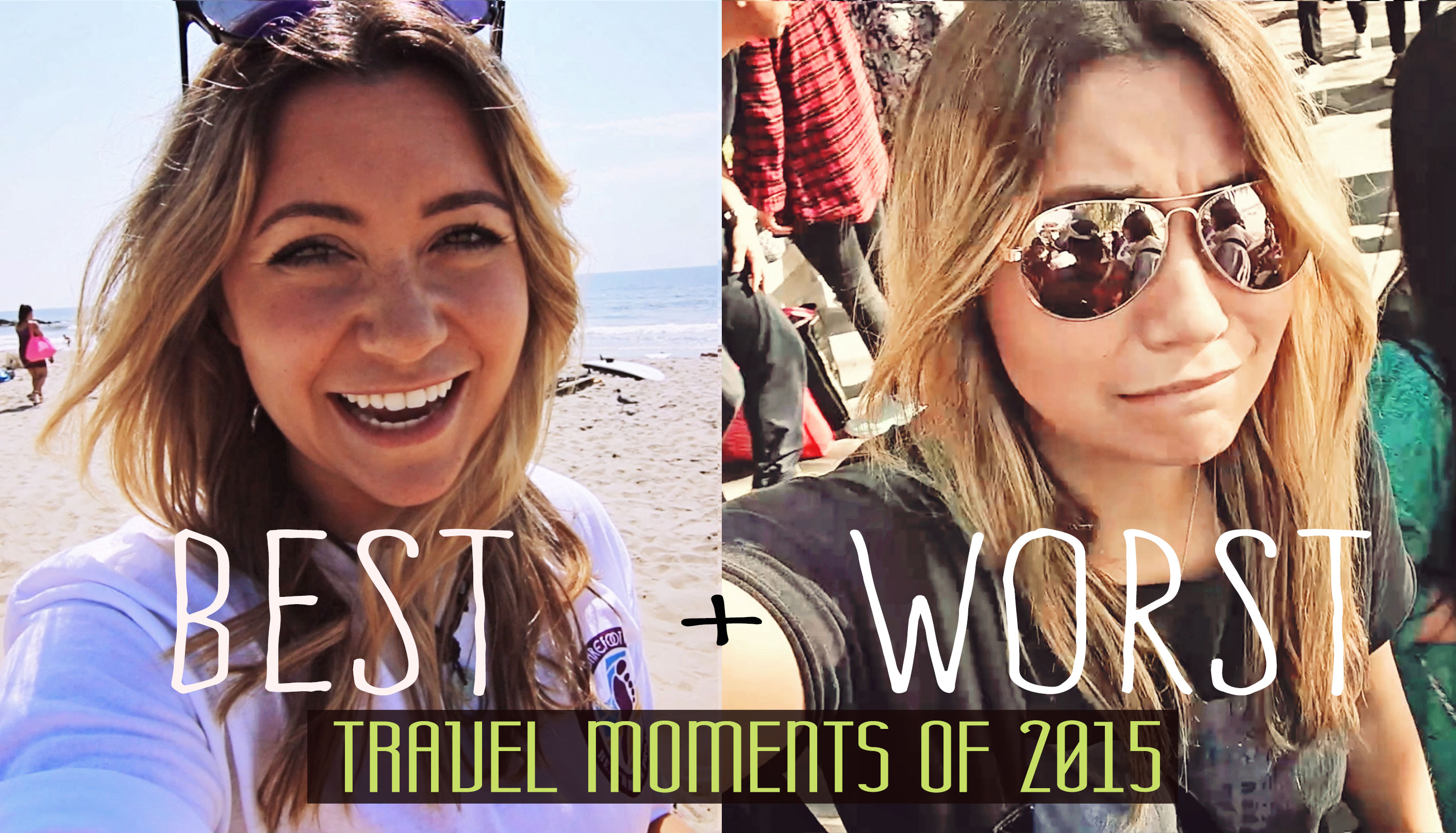 My 5 Worst Travel Moments of 2015   Travel moments