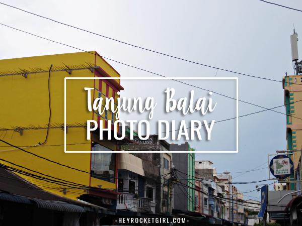 TANJUNG BALAI TASTES AND SIGHTS