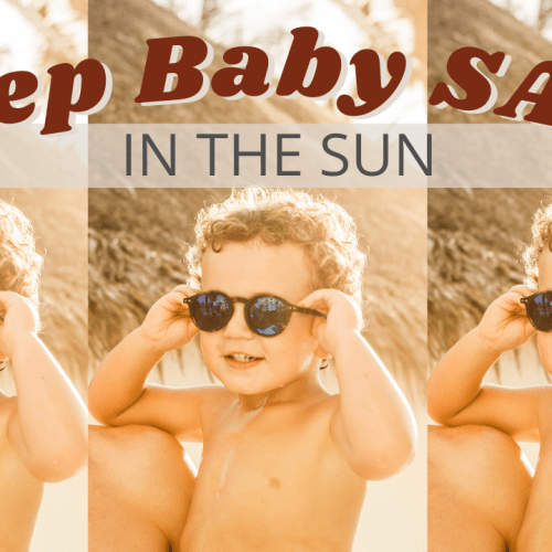 keep baby safe in the sun