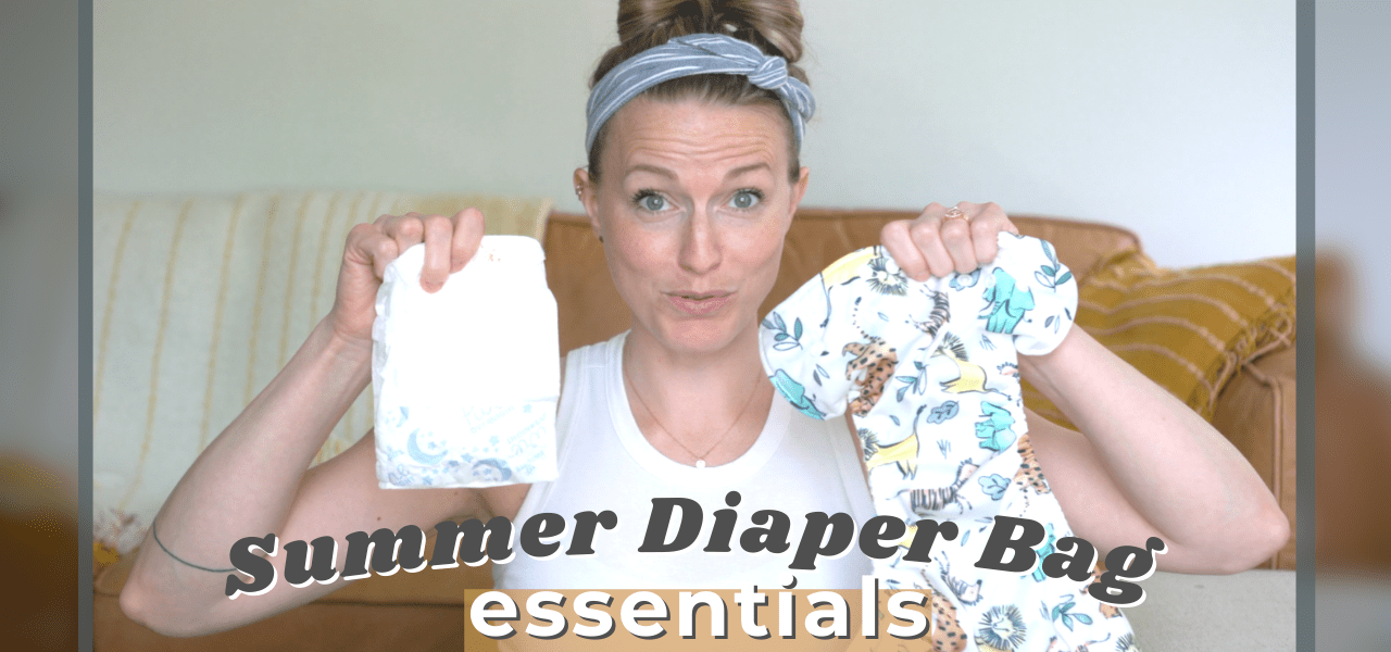 Summer Diaper Bag essentials… With A One year old.