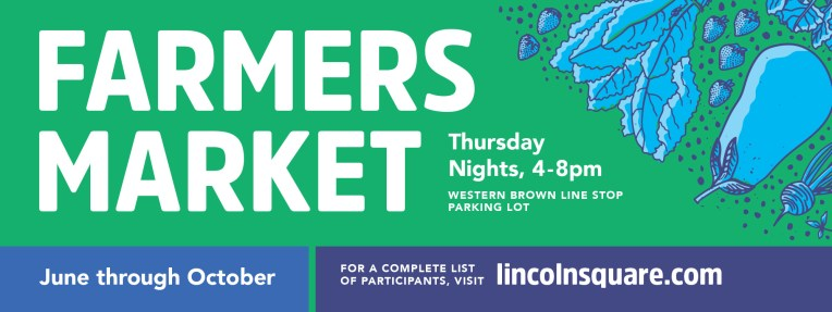 Lincoln Square Ranswood Chamber of Commerce • banner • Farmers Market