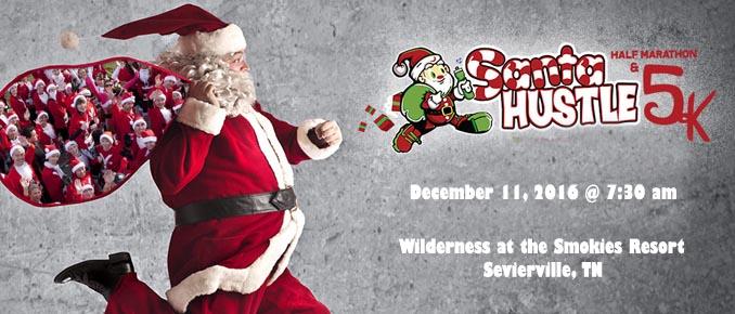 Santa Hustle 5K and Half Marathon In Sevierville