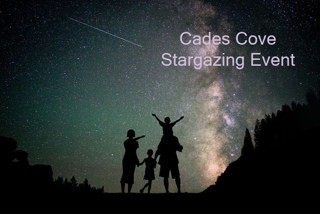 The universe is waiting for you in Cades Cove!