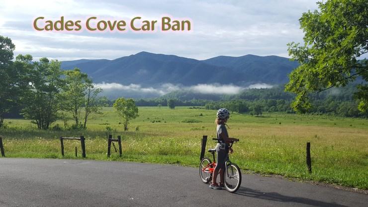 Cades Cove Car Ban!