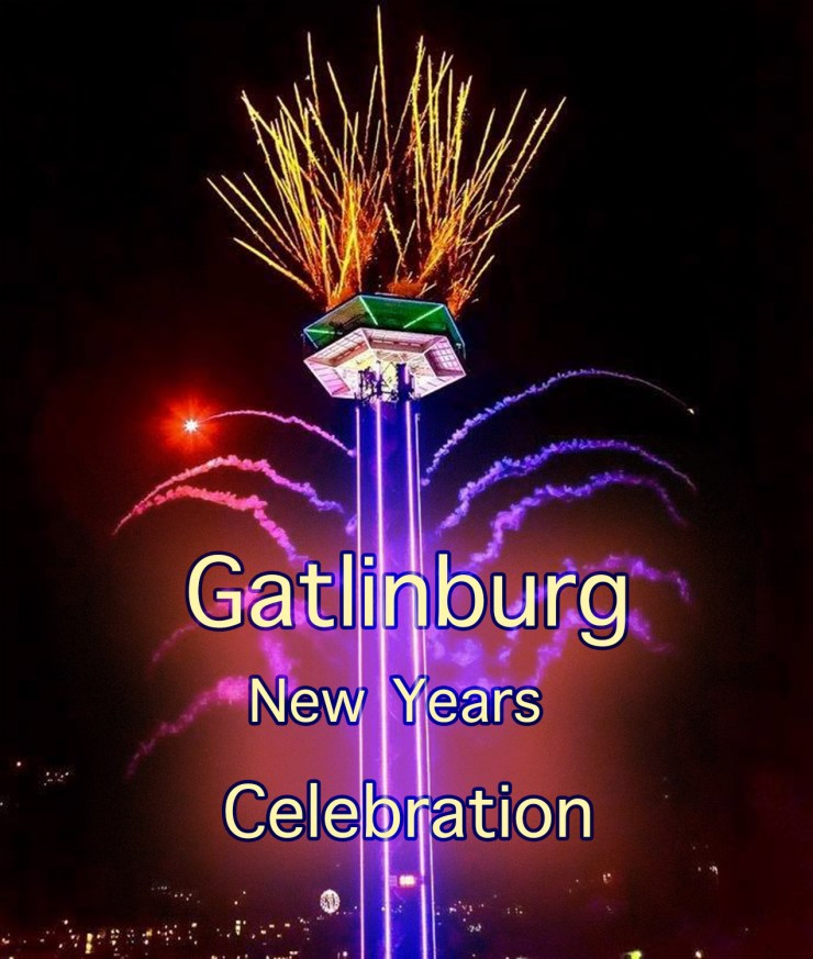Gatlinburg New Year's Eve Celebration!