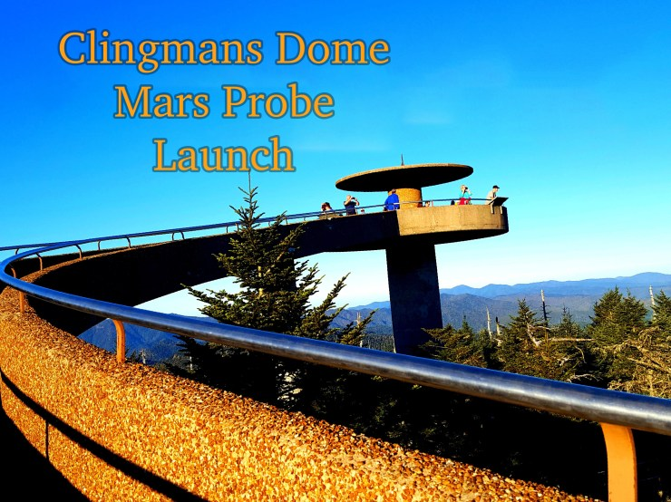Clingmans Dome Mars prove launch successful!