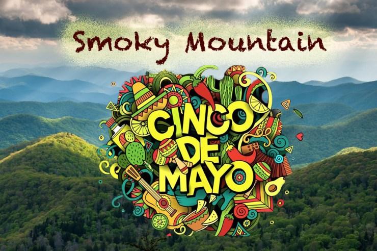 Smoky Mountain Cinco de Mayo events!