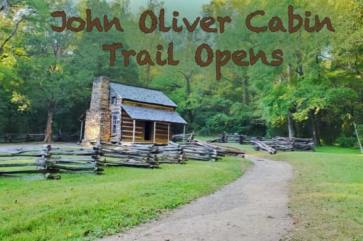New John Oliver cabin trail opens in GSMNP!