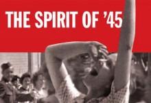 The Spirit of '45