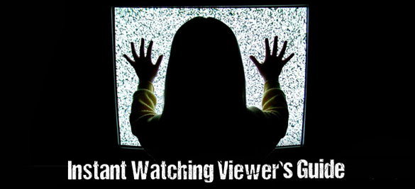 Instant-Watching-Viewer's-Guide