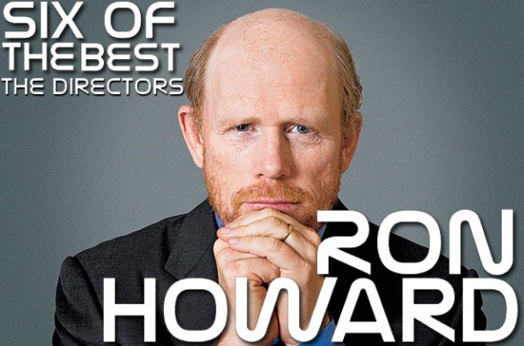 Six-of-the-Best-Ron-Howard