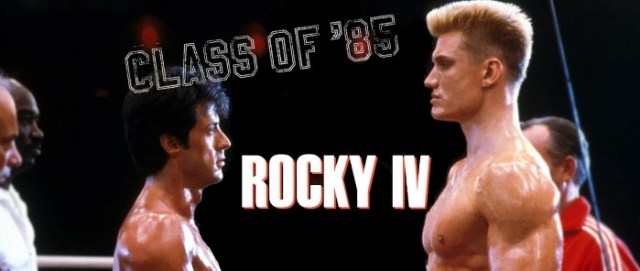 Rocky-IV-Class-of-85