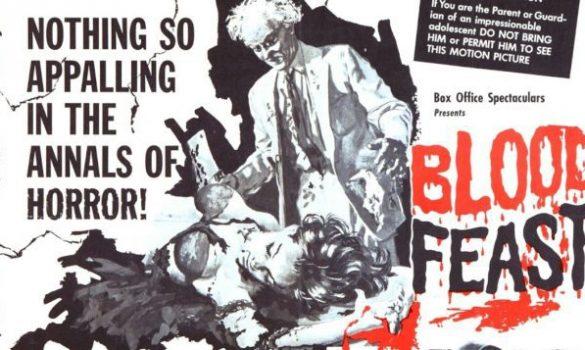 blood-feast-1963-poster-herschell-gordon-lewis-e1467815330698