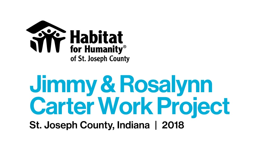 2018 Jimmy and Rosalynn Carter Work Project St. Joseph County Indiana Mishawaka South Bend August 2018