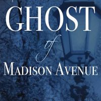 The Ghost of Madison Avenue by Nancy Bilyeau #bookreview #tarheelreader #thrtheghostofmadisonavenue @tudorscribe #theghostofmadisonavenue @hfvbt #blogtour #HFVBTBlogTours