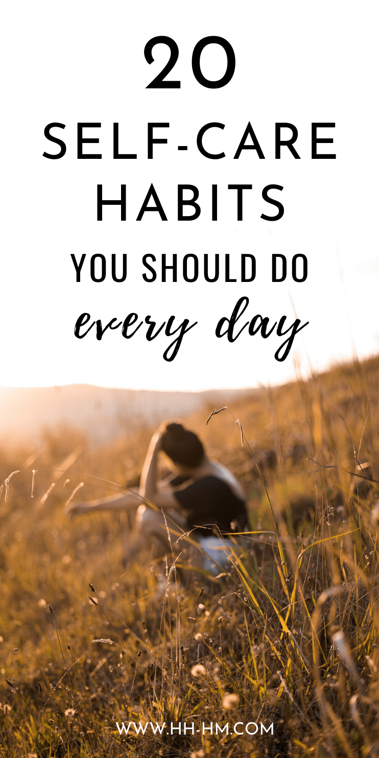 20-minute self-care ideas to try! Adopting these simple self care habits as part of my self care routine and morning routine has helped me reduce stress, feel happier and be healthier overall!