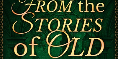 Release Day: From the Stories of Old!