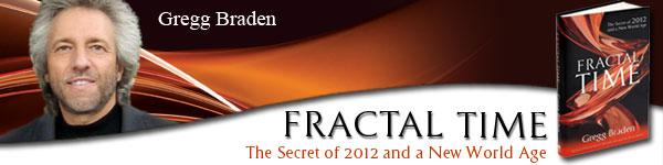 Gregg Braden - Fractal Time